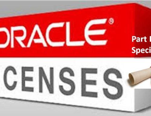 Saving money by understanding Oracle licenses – part II